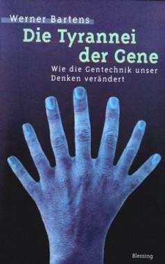 Die Tyrannei der Gene